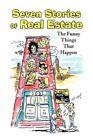 Seven Stories of Real Estate by Robert Stillman 9781436392129 Hardback 2009