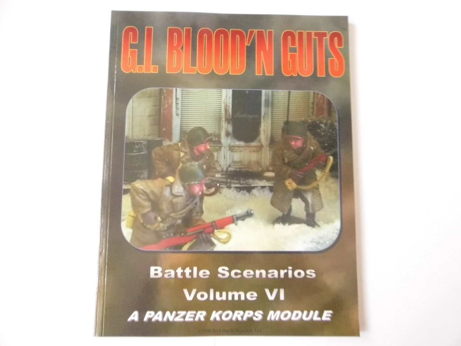 G.I BLOOD'N GUTS - VOLUME VI - WAR GAMES RULES - NEW