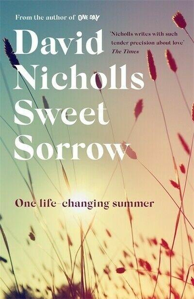 Sweet Sorrow By David Nicholls 2019 Hardback For Sale Online Ebay
