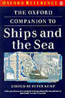 The Oxford Companion to Ships and the Sea by Oxford University Press (Paperback, 1988)