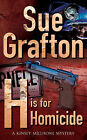 H is for Homicide by Sue Grafton (Paperback, 1992)