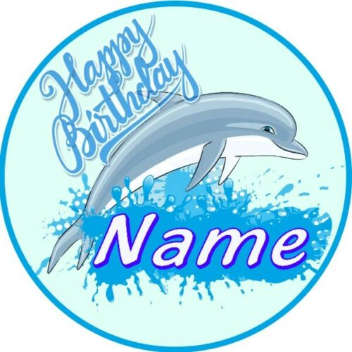 DOLPHIN PERSONALISED NAME BIRTHDAY BADGE PARTY