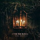 Dig Deep - After The Burial 2016 Vinyl 817424015776