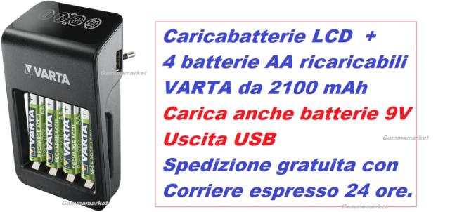 Caricabatterie con  display LCD + 4 AA Stilo 2100 mAh VARTA carica anche 9V