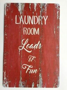 LAUNDRY-ROOM-LOADS-AND-LOADS-OF-FUN-Vintage-looking-TIN-SIGN