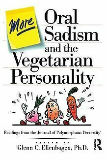 More Oral Sadism and the Vegetarian Personality von... | Buch | Zustand sehr gut