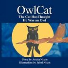 Owl Cat by Avelea Nixon 9781434331915 (paperback 2007)