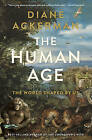The Human Age: The World Shaped by Us by Diane Ackerman (Hardback, 2014)