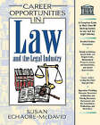 Career Opportunities in Law and the Legal Industry by Susan Echaore-McDavid (Hardback, 2002)