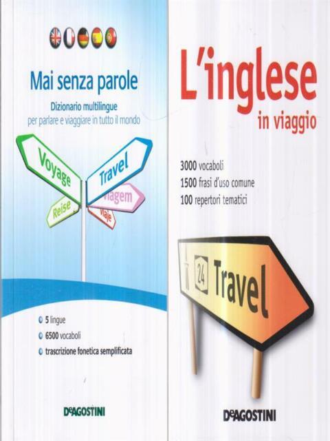 L' INGLESE IN VIAGGIO-DIZIONARIO MULTILINGUE  AA. VV. DEAGOSTINI 2011