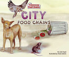 City Food Chains by Julia Vogel (Hardback, 2010)