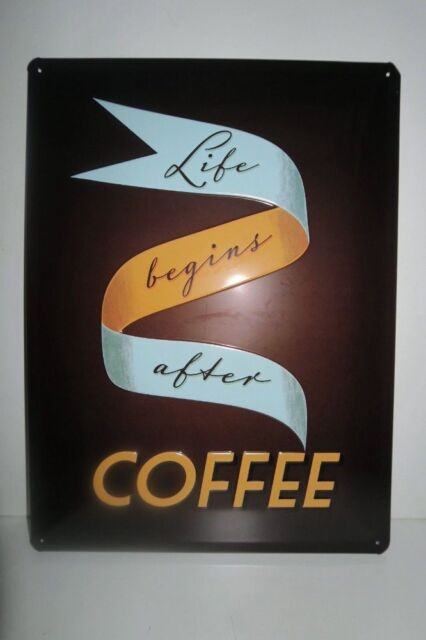 LIFE BEGINS AFTER COFFEE Tin Metal Embossed Sign BAR PUB CAFE 30X40CM Licensed