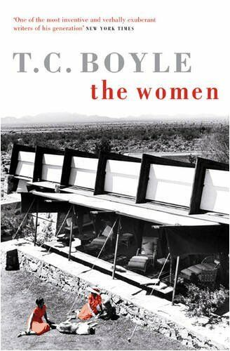 The Women By T. Coraghessan Boyle. 9780747597582