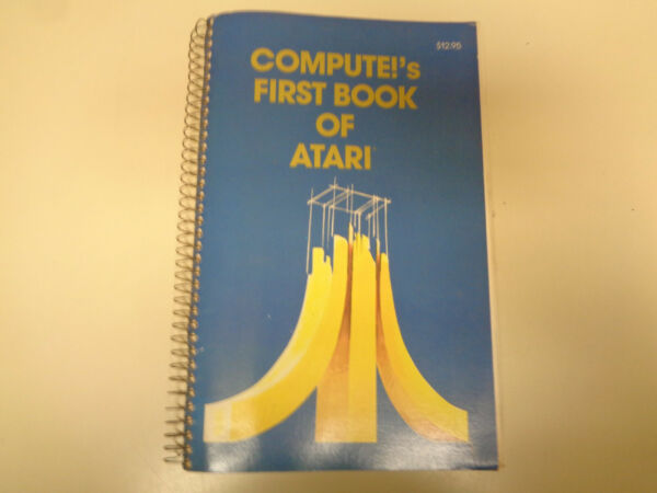 100% Waar Compute!'s First Book Of Atari 1981 Programming Applications Guide