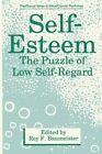 Self-Esteem: The Puzzle of Low Self-Regard by Springer-Verlag New York Inc. (Paperback, 2012)