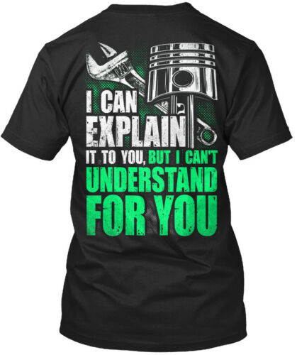 It To You Mechanic I Can Explain But Can/'t Understand Standard Unisex T-shirt