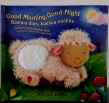 Good Morning, Good Night Bilingual : Buenos Dias! Buenas Noches! 2005, Hardcover