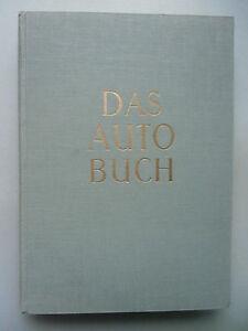 Das Autobuch von Dr. Franz Burda 1956 - Eggenstein-Leopoldshafen, Deutschland - Das Autobuch von Dr. Franz Burda 1956 - Eggenstein-Leopoldshafen, Deutschland