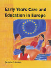 Early Years Care and Education in Europe by Jennie Lindon (Paperback, 2000)