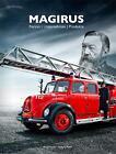 Magirus von Martin Nestler und Wolfgang Rotter (2014, Gebundene Ausgabe)