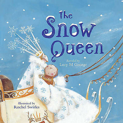 """""""VERY GOOD"""" The Snow Queen, Lucy M. George, Book"""