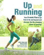 Up and Running by Julia jones and Shauna Reid NEW