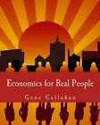 Economics for Real People: An Introduction to the Austrian School by Gene Callahan (Paperback / softback, 2004)