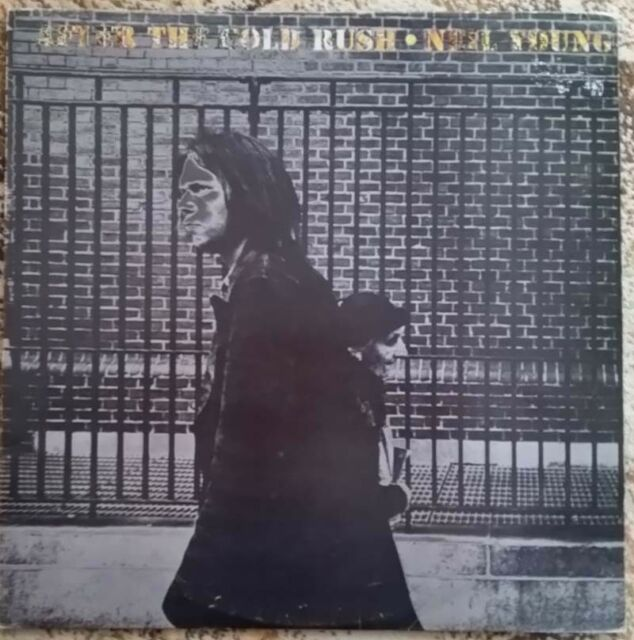 1970 NEIL YOUNG - AFTER THE GOLD RUSH - LP AUSSIE REPRISE RS 6383 EX