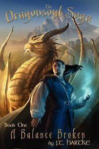 A-Balance-Broken-Book-One-of-the-Dragonsoul-Saga-by-J-T-Hartke-Paperback
