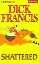 SHATTERED unabridged audio book on CD by DICK FRANCIS