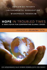 Hope in Troubled Times: A New Vision for Confronting Global Crises by Bob Goudzwaard, Mark Vander Vennen (Paperback, 2007)