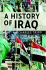 A History of Iraq by Charles Tripp (2007, Paperback, Revised)