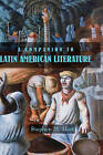 A Companion to Latin American Literature by Stephen M. Hart (Hardback, 2007)
