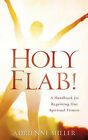 Holy Flab! by Adrienne Miller (Paperback / softback, 2006)