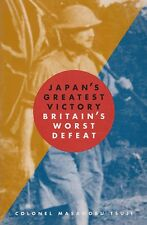 Japan's Greatest Victory/ Britain's Worst Defeat (Malaya, Fall of Singapore)