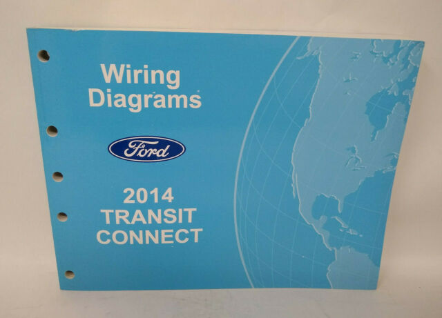 Oem 2014 Ford Transit Connect Electrical Wiring Diagrams Service Manual
