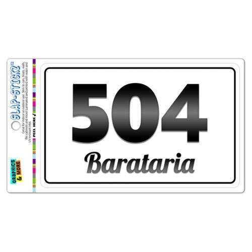 Area Code B/&W Window Laminated Sticker 504 Louisiana LA Akers Westwego