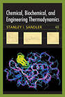Chemical Biochemical and Engineering Thermodynamics 4E by Stanley I. Sandler (Hardback, 2006)
