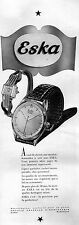 ▬► PUBLICITE ADVERTISING AD ESKA Montre Watch 1950