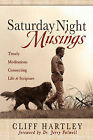 Saturday Night Musings by Cliff Hartley (Paperback / softback, 2009)