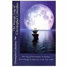 The Log of Christopher Columbus' First Voyage to America in the Year 1492 by...