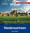 Niedersachsen von Wolfram Hänel und Ulrike Gerold (2015, Gebundene Ausgabe)