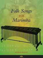 Folk Songs For Marimba Book 000130946