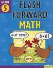 Flash Forward Math, Grade 5 by Kathryn O'Dell (Paperback / softback, 2007)