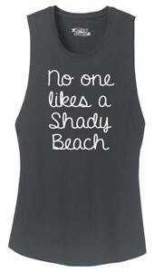 e5ed634a4c8782 Ladies No One Likes A Shady Beach Festival Tank Summer Vacation ...