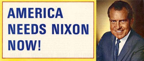 1968 Richard AMERICA NEEDS NIXON NOW Campaign Leaflet 2713