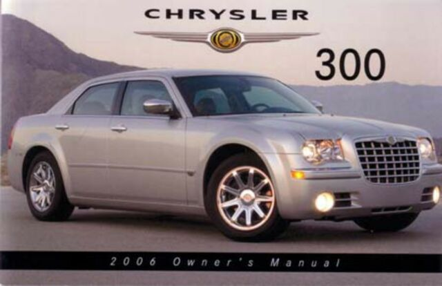 2006 chrysler 300 owners manual.