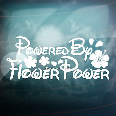 POWERED BY FLOWER POWER Hibiscus Funny Car,Window,Bumper VAG Vinyl Decal Sticker