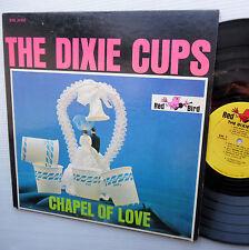 the DIXIE CUPS Chapel Of Love ORIGINAL Red Bird RBS 20-100 Teen Girl Group LP Mg