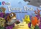 Funny Fish: Band 04/Blue by Michaela Morgan (Paperback, 2005)